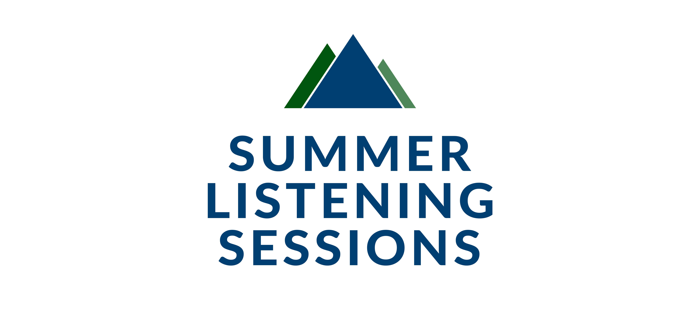 Summer Listening Session